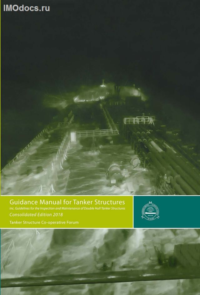 Guidance Manual for Tanker Structures, 2018 Consolidated Edition