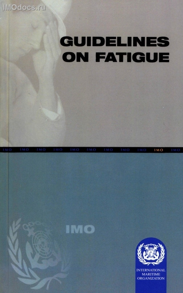 Guidelines on Fatigue, 2001 Edition (english only) = Руководство по усталости (на английском языке), 2001