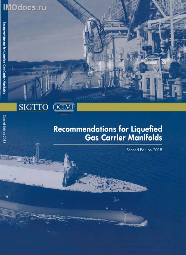 Recommendations for Liquefied Gas Carrier Manifolds, SIGTTO, OCIMF, 2nd Edition, 2018