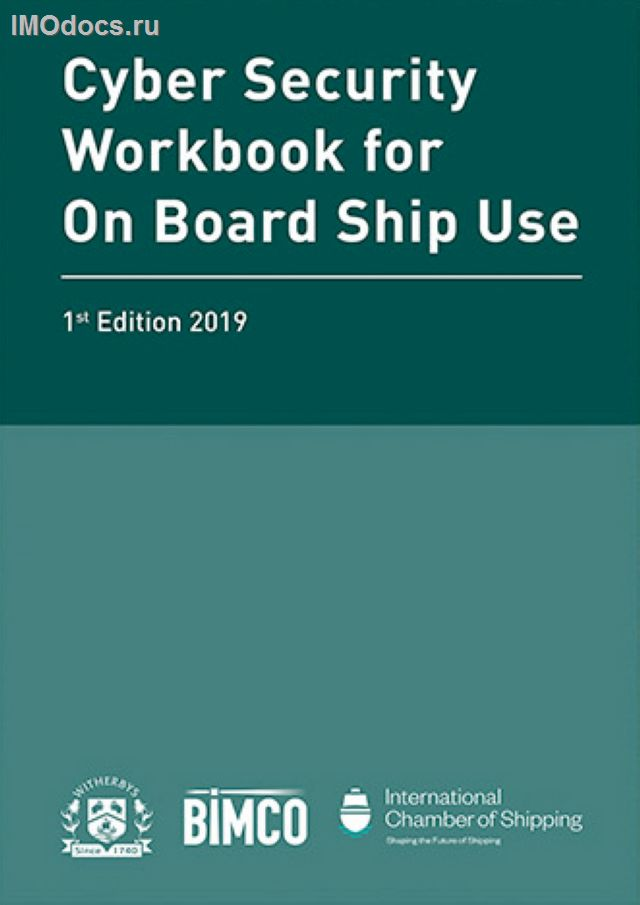 Cyber Security Workbook for On Board Ship Use, 1st Edition, 2019