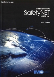 International SafetyNET Manual (2011 Edition) на английском языке
