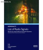 Admiralty List of Radio Signals - NP286(7) Volume 6 Part 7 - Pilot Services, Vessel Traffic Services and Port Operations - Central and South America and the Caribbean = Список радиосигналов Британского Адмиралтейства, том 6(7), 2nd Edition, 2021