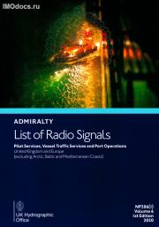 Admiralty List of Radio Signals - NP286(1) Vol 6 Part 1 - Pilot Services, Vessel Traffic Services and Port Operations - United Kingdom and Europe = Список радиосигналов Британского Адмиралтейства, 1st Edition, 2020